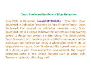 Doon Boulevard Plot !9899606065! Residencial Plots Dehradun