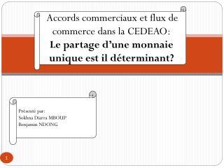 Accords commerciaux et flux de commerce dans la CEDEAO: