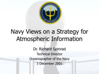 Navy Views on a Strategy for Atmospheric Information