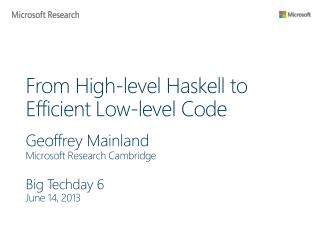 From High-level Haskell to Efficient Low-level Code