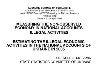 MEASURING THE NON-OBSERVED ECONOMY IN NATIONAL ACCOUNTS  ILLEGAL ACTIVITIES