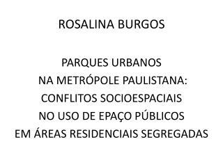 ROSALINA BURGOS