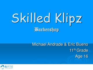 Skilled Klipz Barbershop
