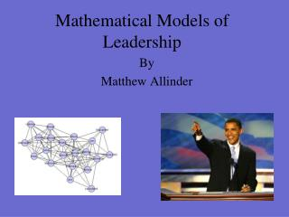 Mathematical Models of Leadership
