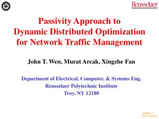 Passivity Approach to  Dynamic Distributed Optimization for Network Traffic Management