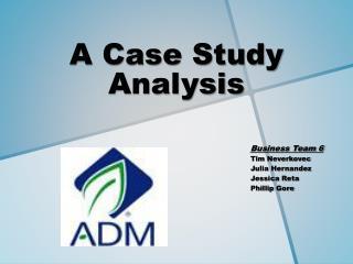 A Case Study Analysis
