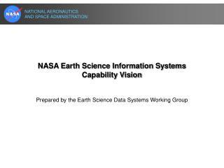 NASA Earth Science Information Systems Capability Vision