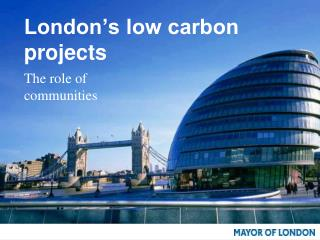 London�s low carbon projects