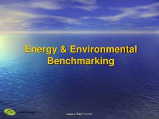 Energy & Environmental Benchmarking