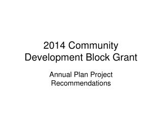 2014 Community Development Block Grant