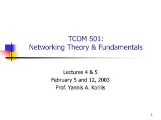 TCOM 501: Networking Theory  Fundamentals