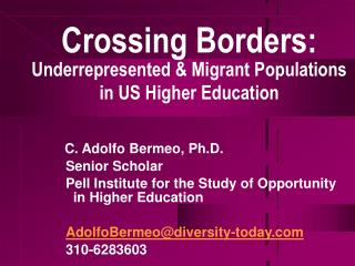 Crossing Borders: Underrepresented & Migrant Populations in US Higher Education