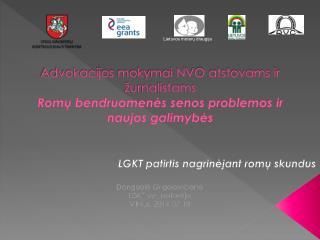 LGKT patirtis nagrinėjant romų  skundus Danguolė Grigolovičienė  LGKT vyr. patarėja