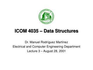 ICOM 4035 � Data Structures