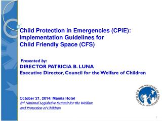 Child Protection in Emergencies ( CPiE ):  Implementation Guidelines for