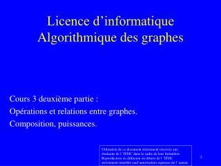 Licence d�informatique Algorithmique des graphes