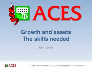 Growth and assets The skills needed