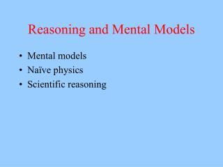 Reasoning and Mental Models