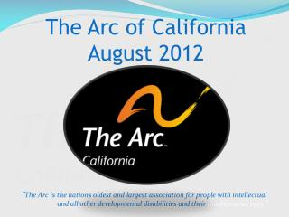 The Arc of California August 2012