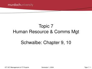 Topic 7  Human Resource & Comms Mgt