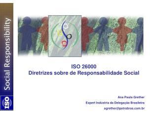 ISO 26000  Diretrizes sobre de Responsabilidade Social