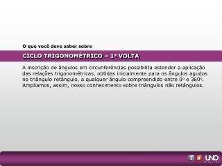 CICLO TRIGONOMÉTRICO – 1 a  VOLTA