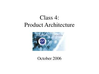 Class 4: Product Architecture