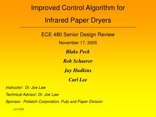 Improved Control Algorithm for  Infrared Paper Dryers ECE 480 Senior Design Review