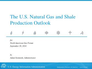 The U.S. Natural Gas and Shale Production Outlook
