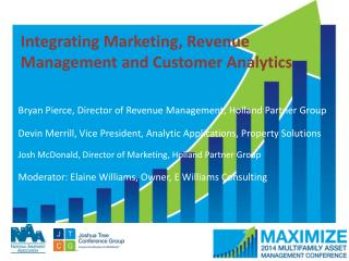 Integrating Marketing, Revenue Management and Customer Analytics
