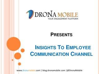 Insights To Employee Communication Channel