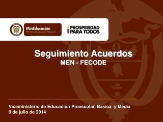 Seguimiento Acuerdos  MEN - FECODE