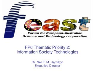 FP6 Thematic Priority 2: Information Society Technologies