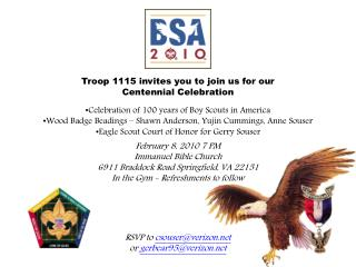 Troop 1115 invites you to join us for our Centennial Celebration