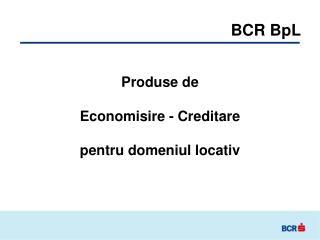 BCR BpL