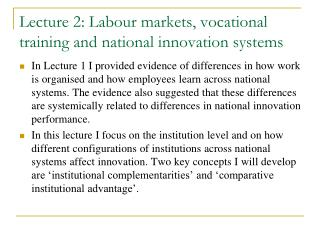 Lecture 2: Labour markets, vocational training and national innovation systems