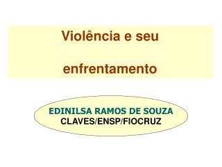 Violência e seu  enfrentamento