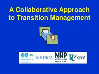 A Collaborative Approach to Transition Management
