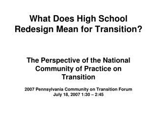 The Perspective of the National  Community of Practice on Transition