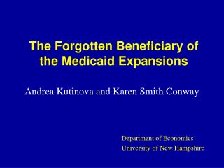 The Forgotten Beneficiary of the Medicaid Expansions