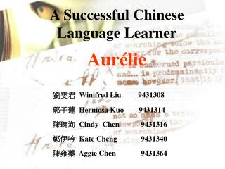 A Successful Chinese Language Learner Aurélie