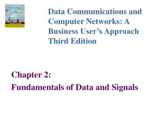 Chapter 2: Fundamentals of Data and Signals