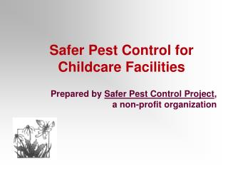 Safer Pest Control for Childcare Facilities