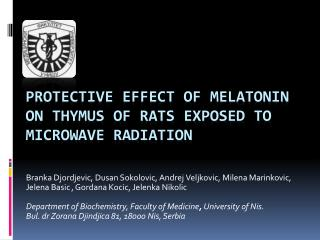 Protective effect of melatonin on thymus of rats exposed to microwave radiation
