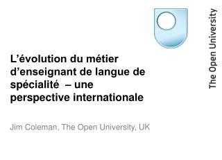 L'évolution du métier d'enseignant de langue de spécialité  – une perspective internationale