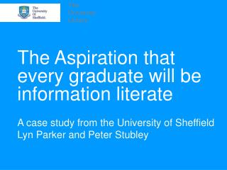 The Aspiration that every graduate will be information literate