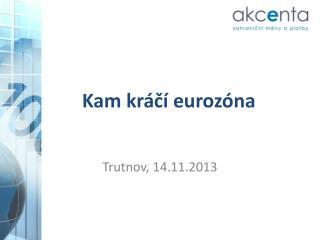 Kam kráčí eurozóna