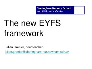 The new EYFS framework