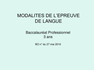 MODALITES DE L EPREUVE DE LANGUE