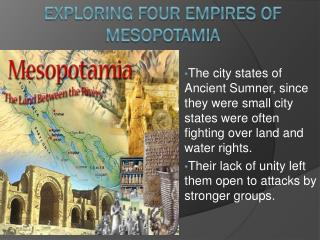 Exploring four empires of Mesopotamia